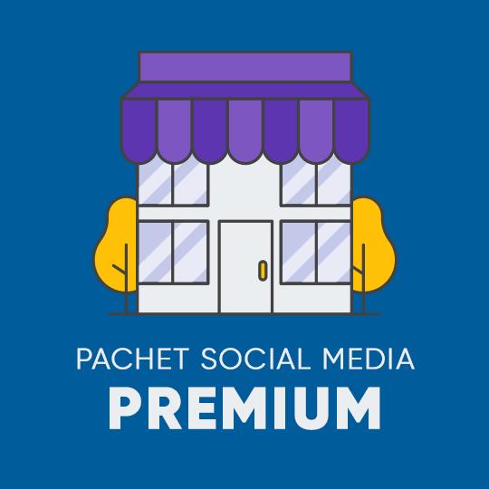 SOCIAL MEDIA - Pachetul PREMIUM